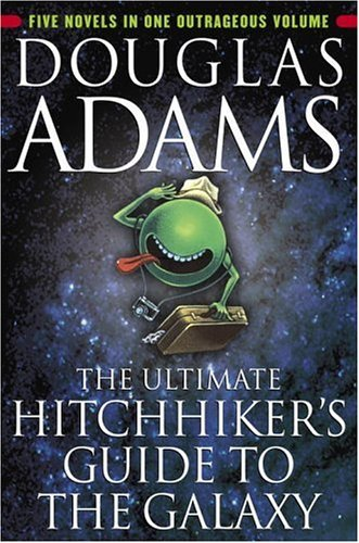 The Ultimate Hitchhiker's Guide to the Galaxy (Hitchhiker's Guide, #1-5)