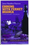 Cooking with Fernet Branca (Gerald Samper, #1)