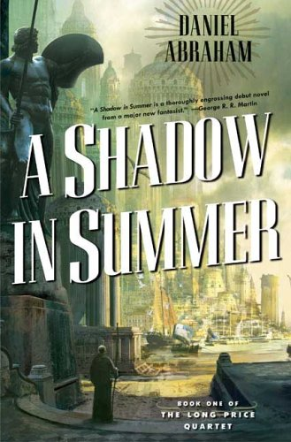 cover for A Shadow in Summer by Daniel Abraham