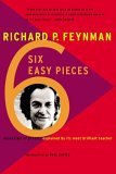 Six Easy Pieces: Essentials of Physics By Its Most Brilliant Teacher