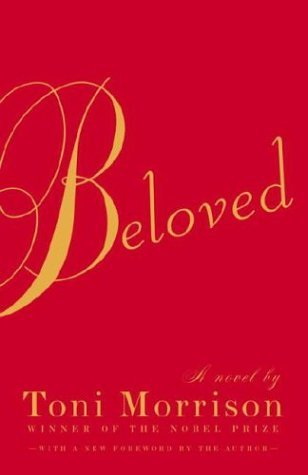 Beloved by Toni Morrison - Reviews, Discussion, Bookclubs, Lists