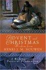 Advent And Christmas Wisdom From Henri J.m. Nouwen: Daily Scripture And Prayers Together With Nouwen's Own Words (Redemptorist Pastoral Publication)