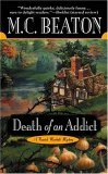 Death of an Addict (Hamish Macbeth Mystery, Book 15)