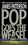 Pop Goes the Weasel (Alex Cross,#5)