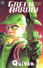 Green Arrow: Quiver (Book 1)