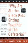 """Why Are All The Black Kids Sitting Together in the Cafeteria?"": A Psychologist Explains the Development of Racial Identity"