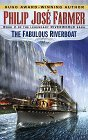 The Fabulous Riverboat (Riverworld 2)