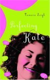 Perfecting Kate (Tamara Leigh Series)