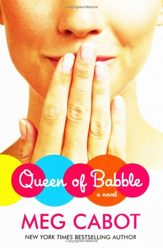 Queen of Babble (Queen of Babble, #1)