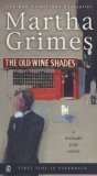 The Old Wine Shades (Richard Jury Mysteries 20)