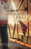 Thunderbird Falls  (Book 2 of Walker Papers)