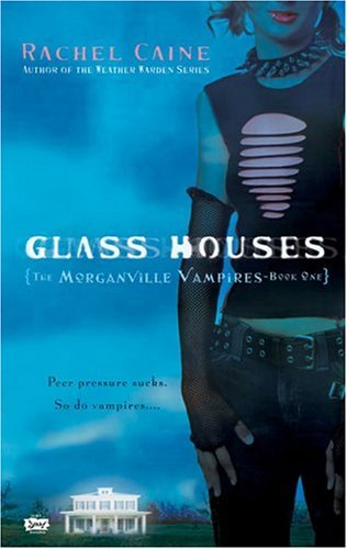 The front cover of Rachel Caine's Glass Houses, the first installment of the Morganville Vampires series