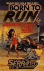 Born to Run (SERRAted Edge, #1)