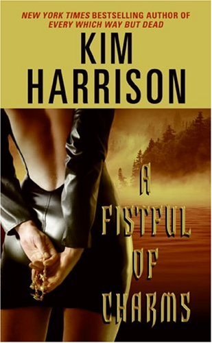 A Fistful of Charms (Rachel Morgan/The Hollows, #4)