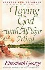 Loving God with All Your Mind (George, Elizabeth (Insp))