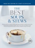 The Best Soups & Stews: A Best Recipe Classic (Best Recipe Series)