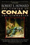 Conan of Cimmeria: The Coming of Conan the Cimmerian (Book 1)
