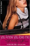 You Know You Love Me (Gossip Girl, Book 2)