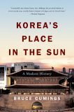 Korea's Place in the Sun: A Modern History, Updated Edition