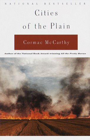 Cities of the Plain (Border Trilogy, #3) by Cormac McCarthy ...