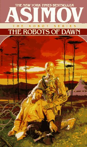The Robots of Dawn (Robot 3)