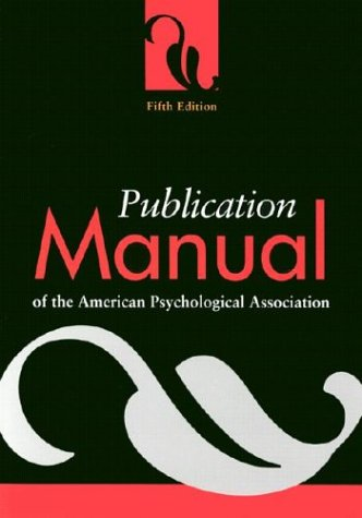 Publication Manual of the American Psychological Association ...
