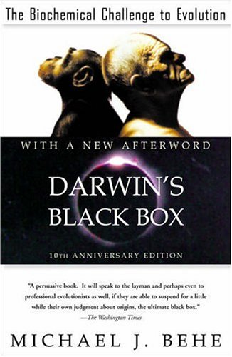 Darwin's Black Box: The Biochemical Challenge to Evolution by ...