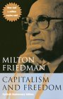 Capitalism and Freedom: 40th Anniversary Edition