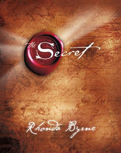 The Secret by Rhonda Byrne - Reviews, Discussion, Bookclubs, Lists