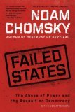 Failed States: The Abuse of Power & the Assault on Democracy