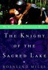 The Knight of the Sacred Lake (The Guenevere Novels Number 2)