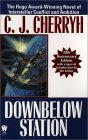 Downbelow Station (Company Wars, #3) (Alliance-Union Universe)