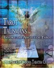 Tarot Talismans: Invoke the Angels of the Tarot