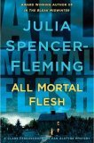 All Mortal Flesh: A Rev. Clare Fergusson and Russ Van Alstyne Mystery