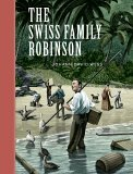 The Swiss Family Robinson (Unabridged Classics)