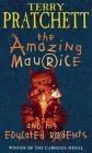 The Amazing Maurice and His Educated Rodents (Discworld, #28) (Paperback)