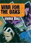 War for the Oaks