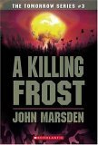 A Killing Frost (The Tomorrow Series, #3)