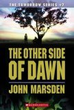 The Other Side Of Dawn (The Tomorrow Series, Book 7)