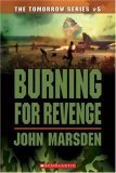 Burning For Revenge (The Tomorrow Series, #5)