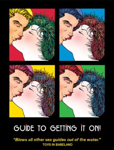 Guide to Getting It On!