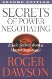 Secrets of Power Negotiating: Inside Secrets from a Master Negotiator