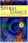 The Spiral Dance: A Rebirth of the Ancient Religion of the Goddess