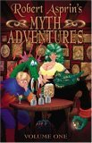 Robert Asprin's Myth Adventures Vol. 1 (Myth Adventures, #1-6)
