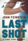 Last Shot: A Final Four Mystery (Final Four Mysteries (Paperback))