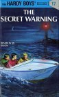 The Secret Warning (Hardy Boys, #17)