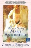 The Hidden Diary of Marie Antoinette: A Novel