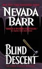 Blind Descent (Anna Pigeon Mysteries, #6)
