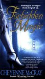 Forbidden Magic (Magic Series, #1)