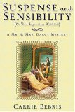 Suspense and Sensibility or, First Impressions Revisited: A Mr. & Mrs. Darcy Mystery (Mr. & Mrs. Darcy)